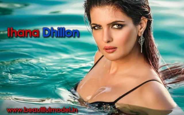Ihana Dhillon Measurements Height Weight Bra