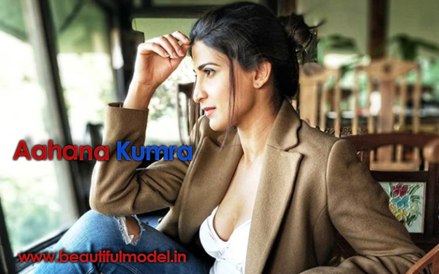 Aahana Kumra Measurements Height Weight Bra Size Age Boyfriends Affairs
