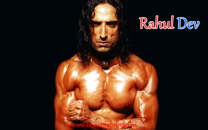 Rahul Dev Height Weight Age Biceps Size Body Stats