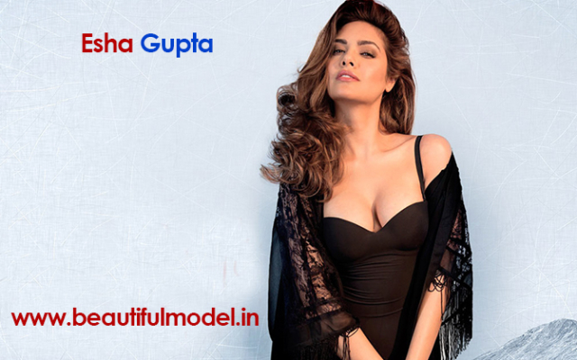 Esha Gupta Measurements Height Weight Bra Size Age Boyfriends