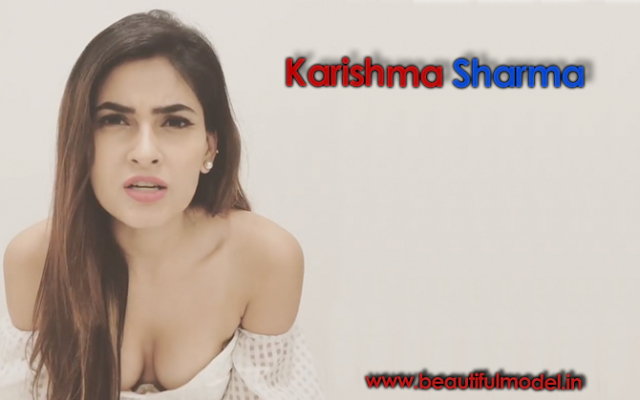 Karishma Sharma Measurements Height Weight Bra Size Age Boyfriends