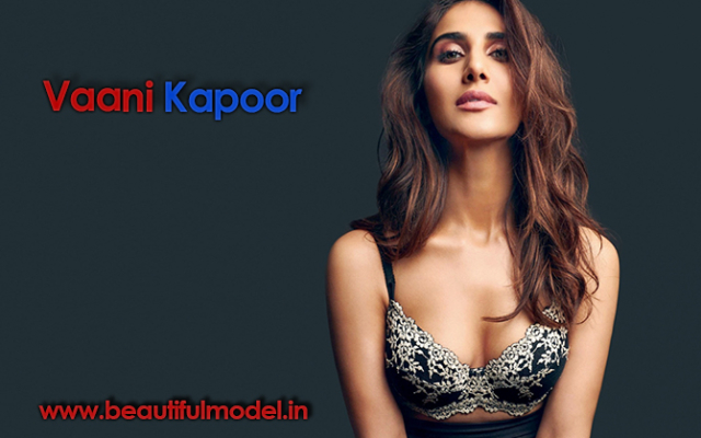 Vaani Kapoor Measurements Height Weight Bra