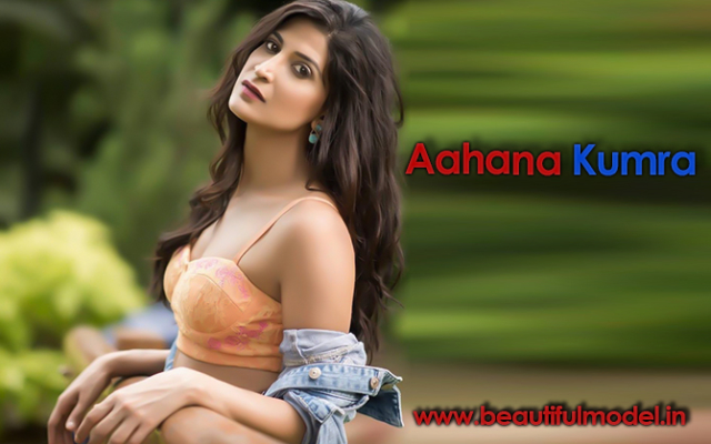 Aahana Kumra Measurements Height Weight Bra Size Age Boyfriends