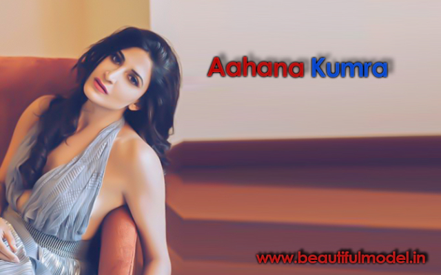 Aahana Kumra Measurements Height Weight Bra Size Age